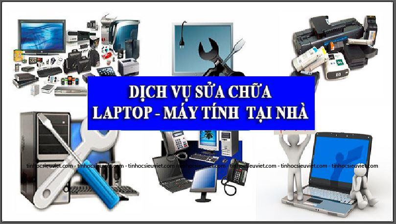 Siêu Việt cung cấp rất nhiều dịch vụ sửa chữa máy tính tại nhà, uy tín, chuyên nghiệp