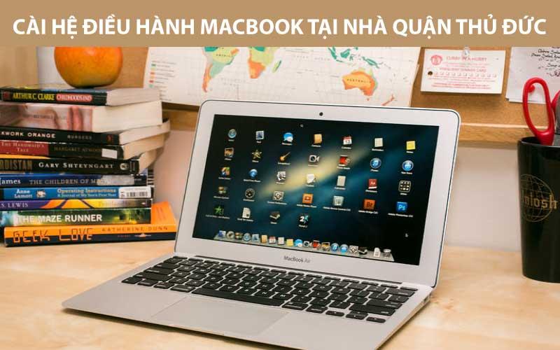 Cài hệ điều hành macbook macOS, cài win cho macbook tại nhà quận thủ đức, giá rẻ, uy tín, chuyên nghiệp, có mặt trong 30 phút