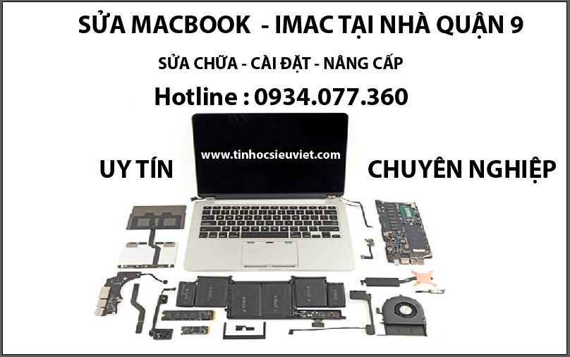 Sửa macbook, imac tại nhà quận 9, uy tín, chuyên nghiệp, giá rẻ, sửa chữa tận nhà, tận nơi nhanh chóng, có mặt trong 20 phút