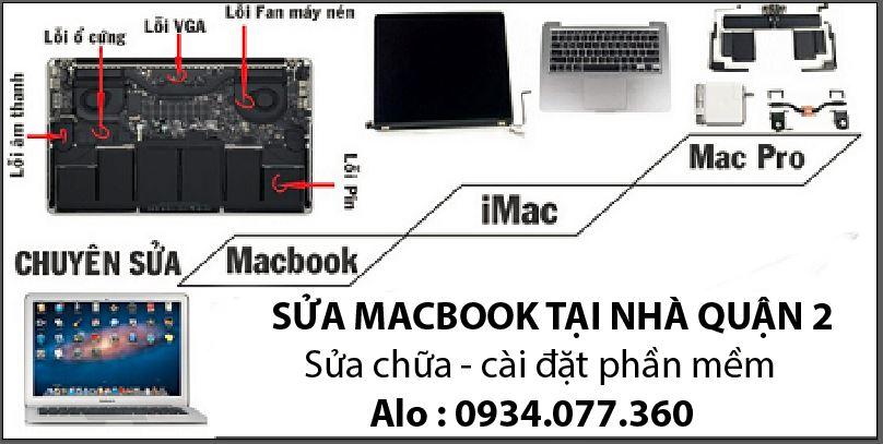 Sửa macbook tại nhà quận 2, uy tín, chuyên nghiệp hàng đầu TP.HCM