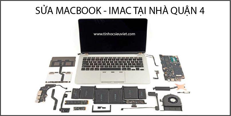 sửa macbook tại nhà quận 4 uy tín, chất lượng, sửa chữa nhanh chóng