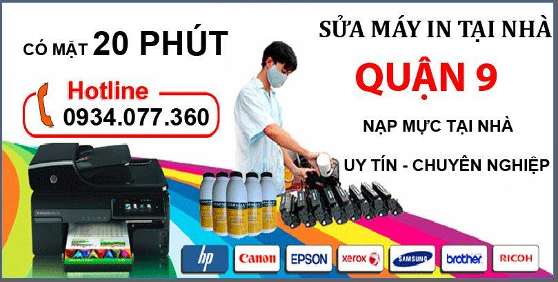 Dịch vụ sửa máy in tại nhà quận 9, nạp mực máy in, uy tín, chất lượng, giá rẻ.