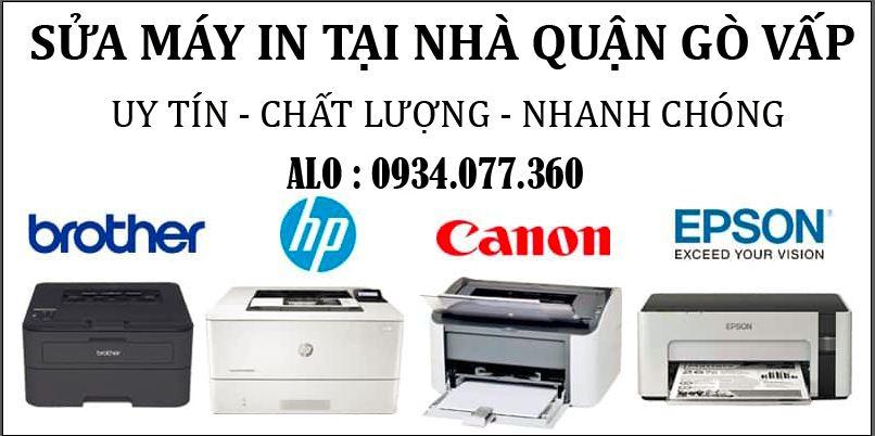 Sửa máy in tại nhà quận Gò Vấp, uy tín, chuyên nghiệp hàng đầu TP.HCM